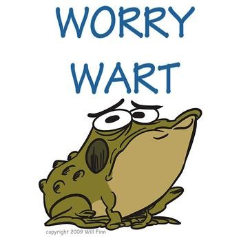 Mr. Worry Wart